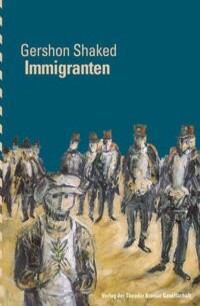 Immigranten_Gershon Shaked