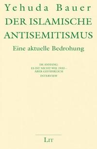 der islamische antisemitismus yeuhda bauer