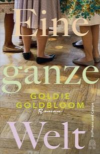 Goldie Goldbloom Eine ganze Welt