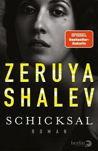 Zeruya Shalev Schicksal