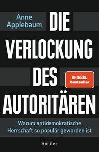 Cover Applebaum_Die_Verlockung_des_Autoritaeren