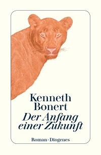 Cover Bonert_Der_Anfang_einer_Zukunft