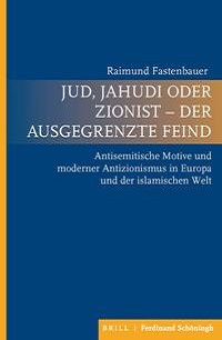 Cover Fastenbauer_Jud_Jahudi_oder_Zionist