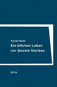 Cover Radil_Ein_bisschen_Leben_vor_diesem_Sterben